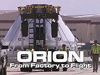 Orion: Factory to Flight