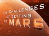 The Challenges of Getting to Mars Logo