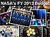 Collage of NASA-related images with the words NASA's FY 2013 Budget