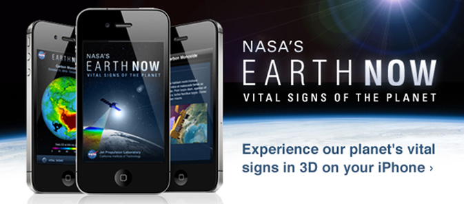 NASA's Earth Now Vital Signs of the Planet ad. Experience our planet's vital signs in 3D on your iPhone