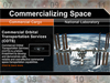 Commercializing Space: Expanding access to space while enabling the future of human space exploration.