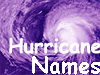 Purple hurricane with the words Hurricane Names on top