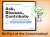 Ask, Discuss, Contribute ad