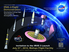 IRVE-3 Launch Invitation July 21, 2012 8am, Wallops Flight Facility