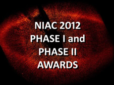 NIAC 2012 Phase I and Phase II Awards