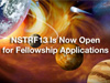 NSTRF13 is Now Open for Fellowship Applications