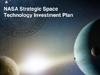 NASA Strategic Space Technology Investment Plan