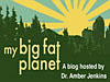 The sun shines over a city and forest behind the words my big fat planet A blog hosted by Dr. Amber Jenkins