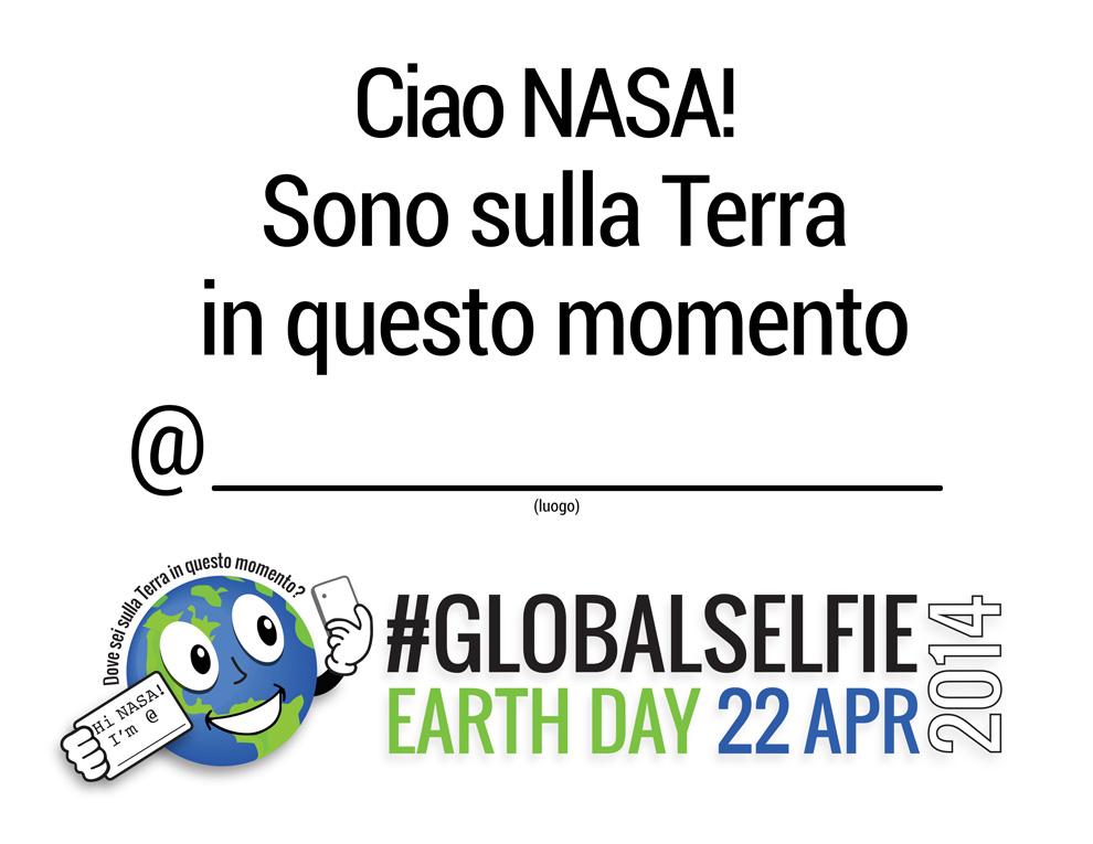 Partecipa anche tu al #GLOBALSELFIE organizzato dalla NASA in tutto il mondo per festeggiare la Giornata della Terra (Earth Day 2014)