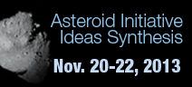 "Image of an asteroid and text ""Asteroid Initiative Ideas Synthesis, Nov. 20-22, 2013"""