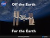Off the Earth, For the Earth International Space Station