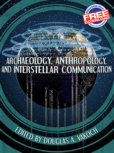 Archaeology, Anthropology, and Interstellar Communication cover image