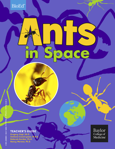 The Ants in Space Teacher's Guide helps teachers as they assist their students with their own ant investigations, which they can compare to the Ants in Space CSI-06 study performed aboard the International Space Station.