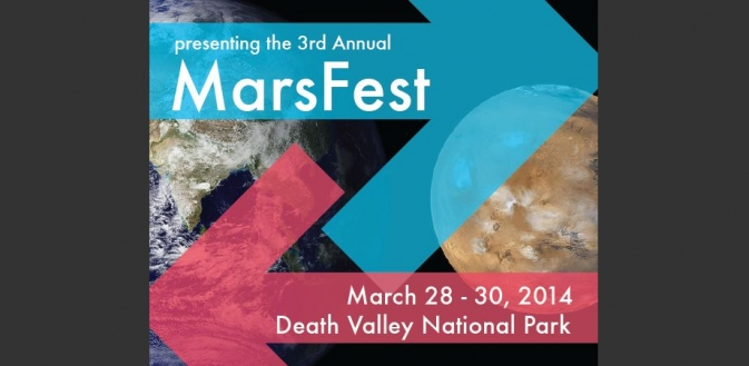 "Graphic stating ""Presenting the 3rd Annual MarsFest, March 28-30, 2014, Death Valley National Park"