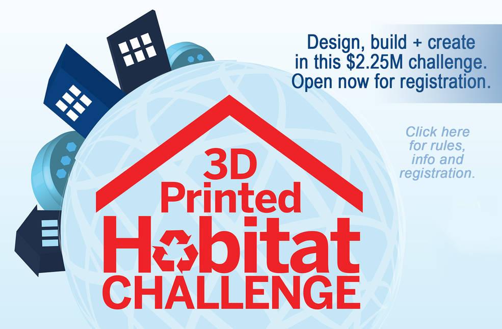 3-D Printed Habitat Challenge