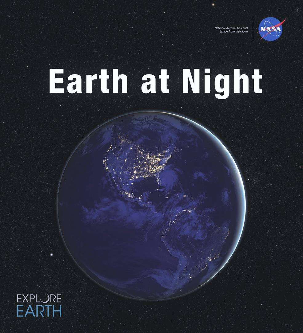 This new NASA ebook includes more than 150 images of our planet in darkness as captured from space by Earth-observing satellites