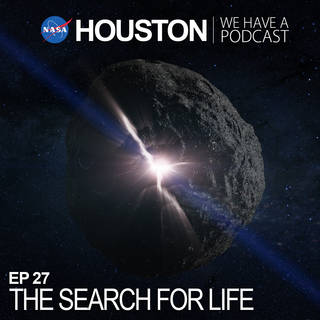 houston podcast ep27 search for life
