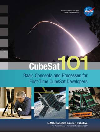 CubeSat 101: Basic Concepts and Processes for First-Time