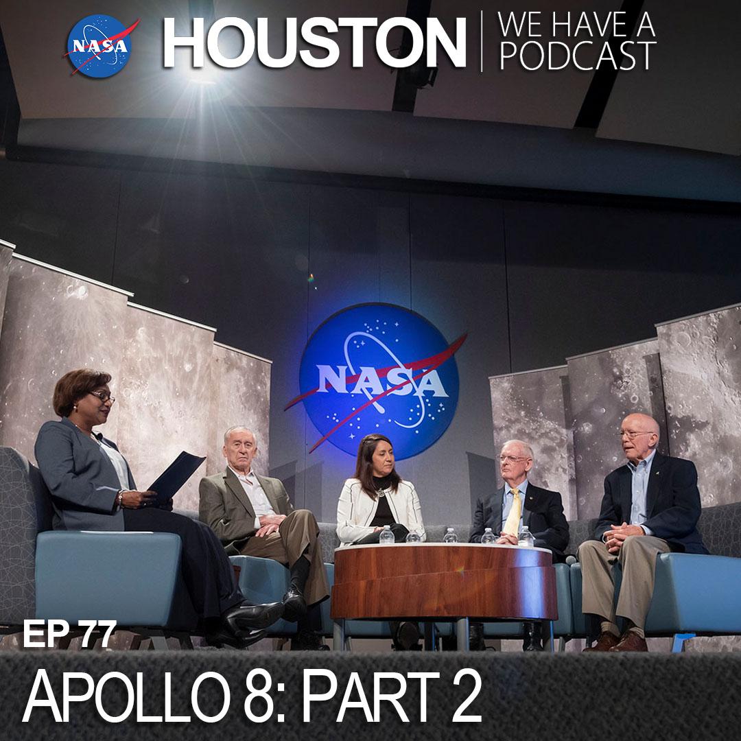 Ep 77: Apollo 8: Part 2   NASA