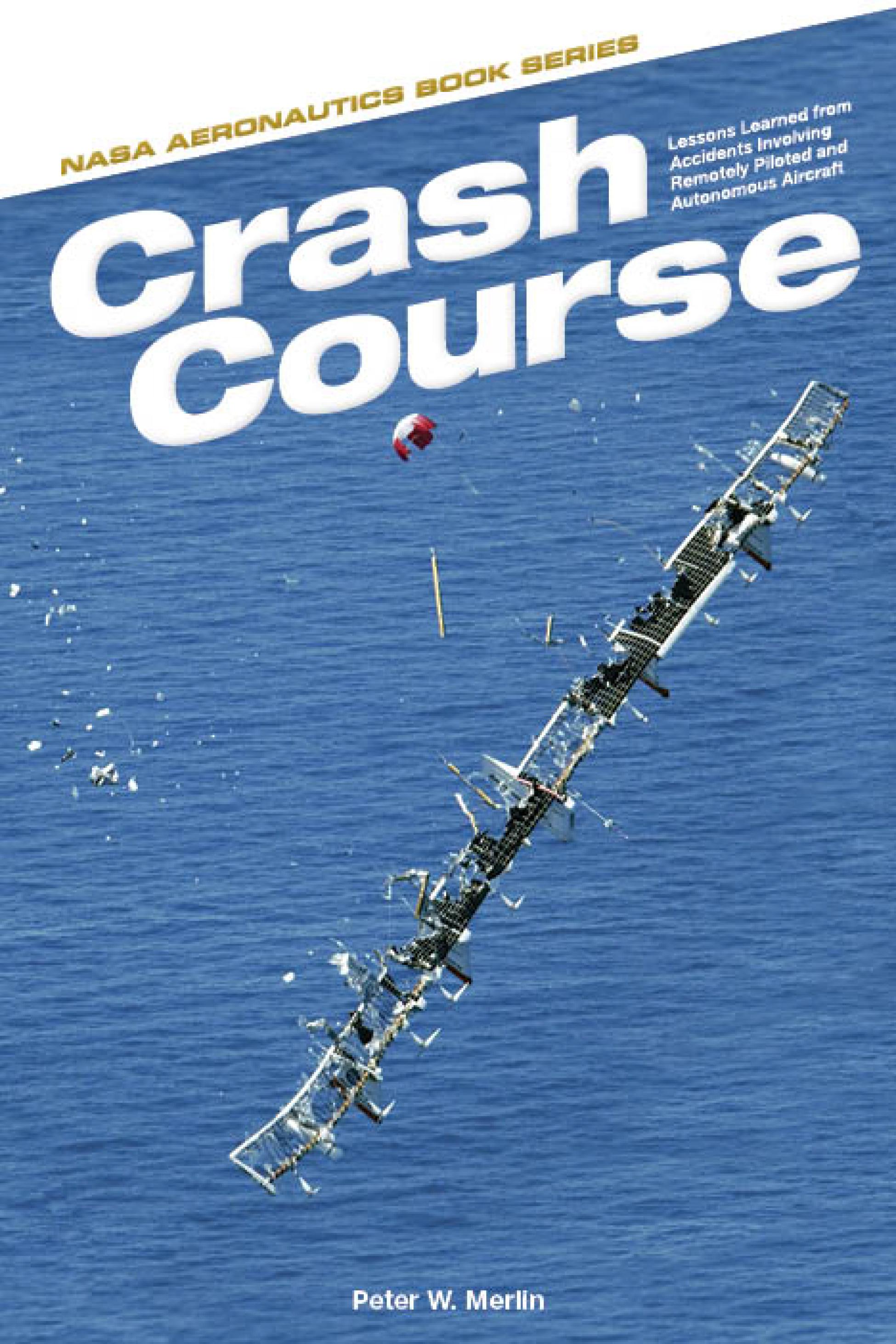 Crash Course Book Cover Showing The Helios Prototype Sheds Parts As It  Plummets Toward The Ocean