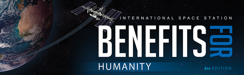 ISS Benefits for Humanity - 3rd Edition   NASA
