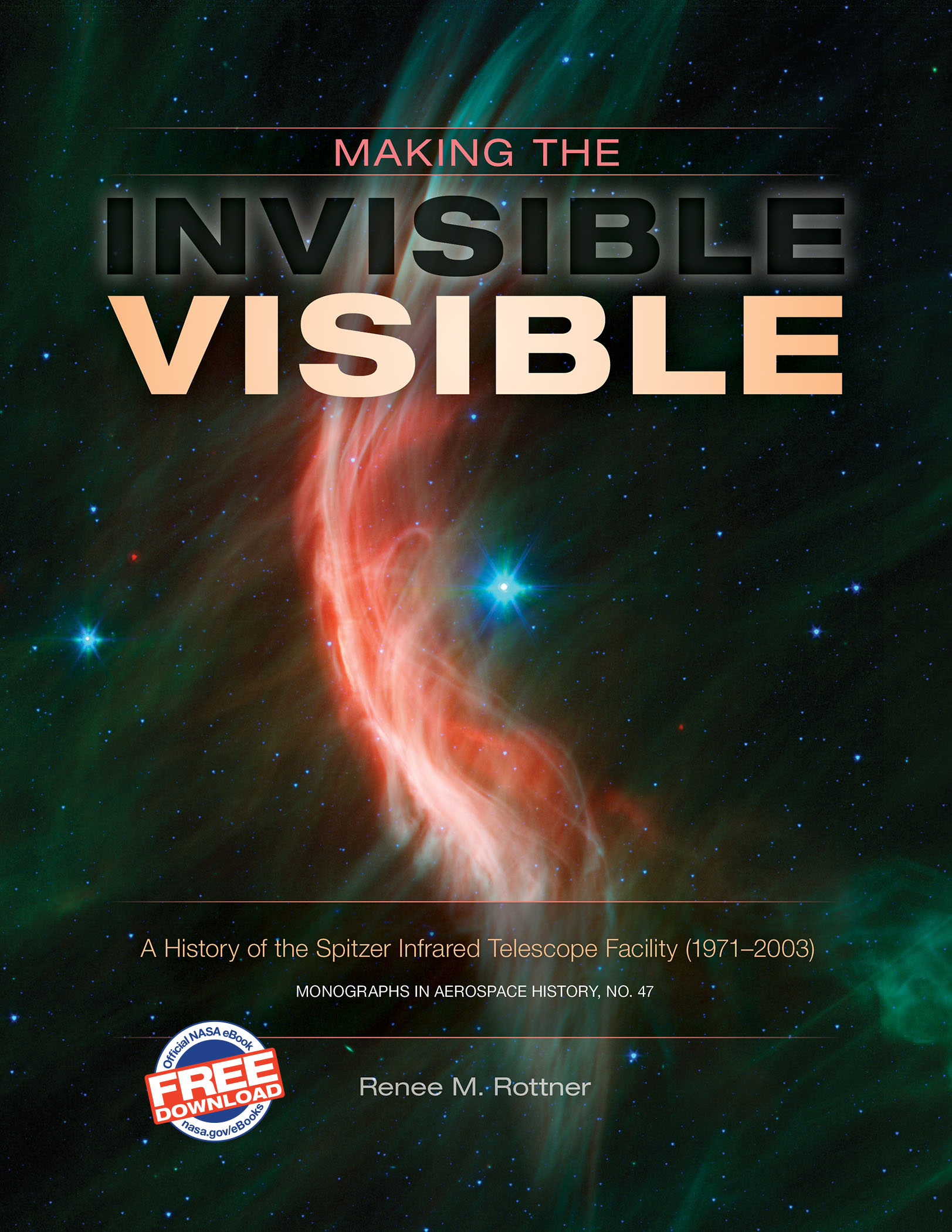 Making the Invisible Visible | NASA