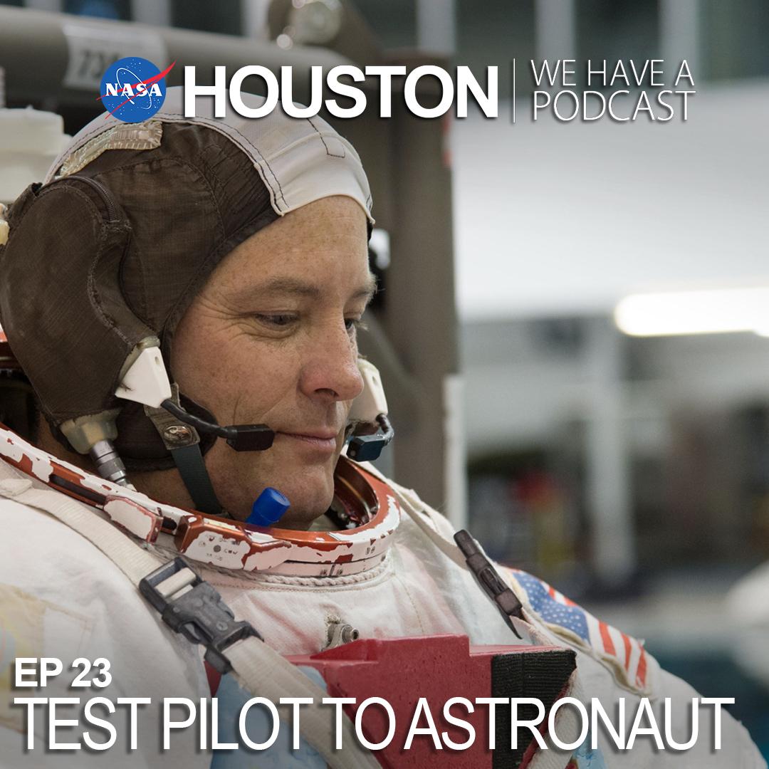 Ep 23: Test Pilot to Astronaut | NASA