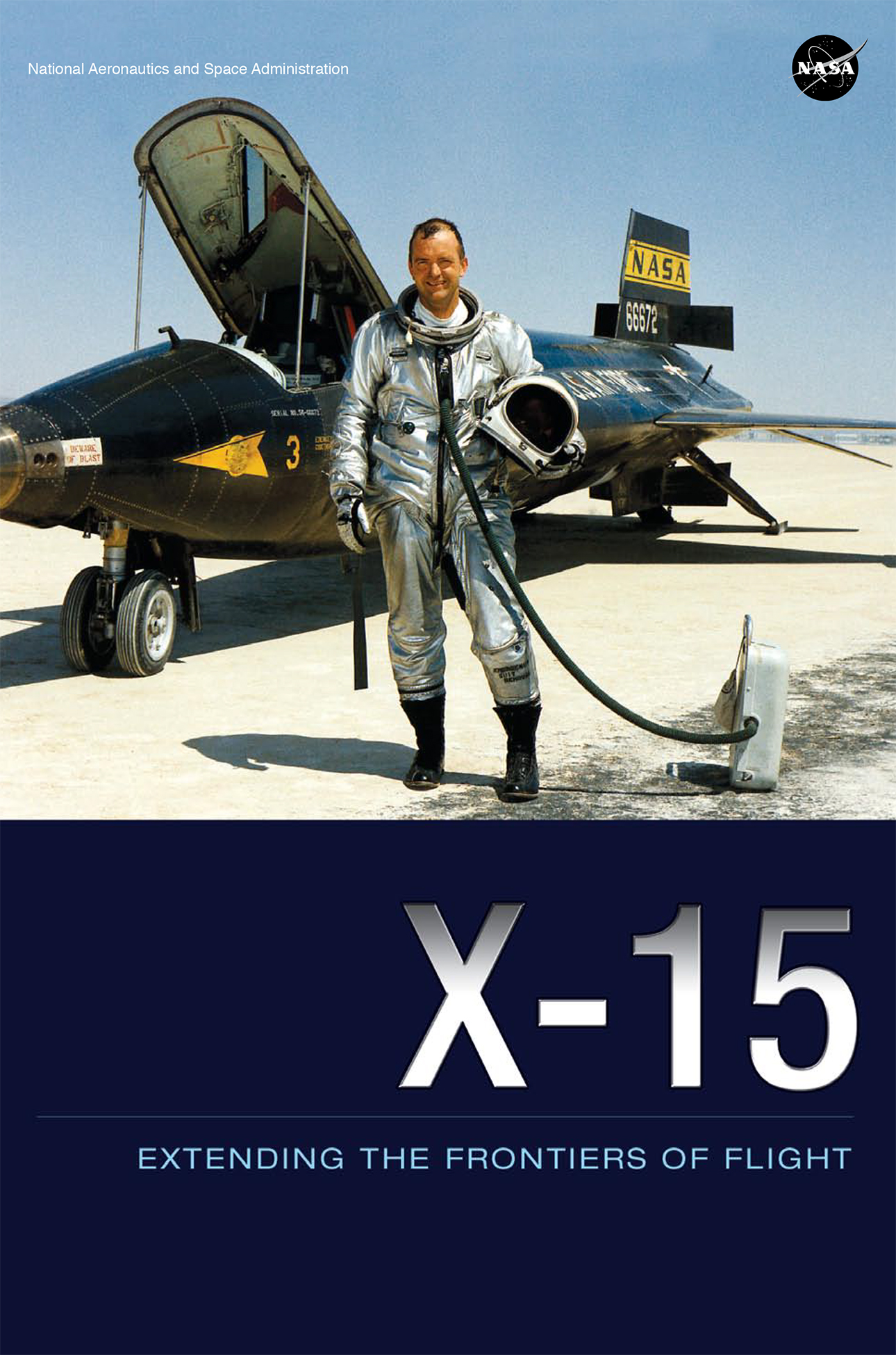 X-15: Extending The Frontiers Of Flight