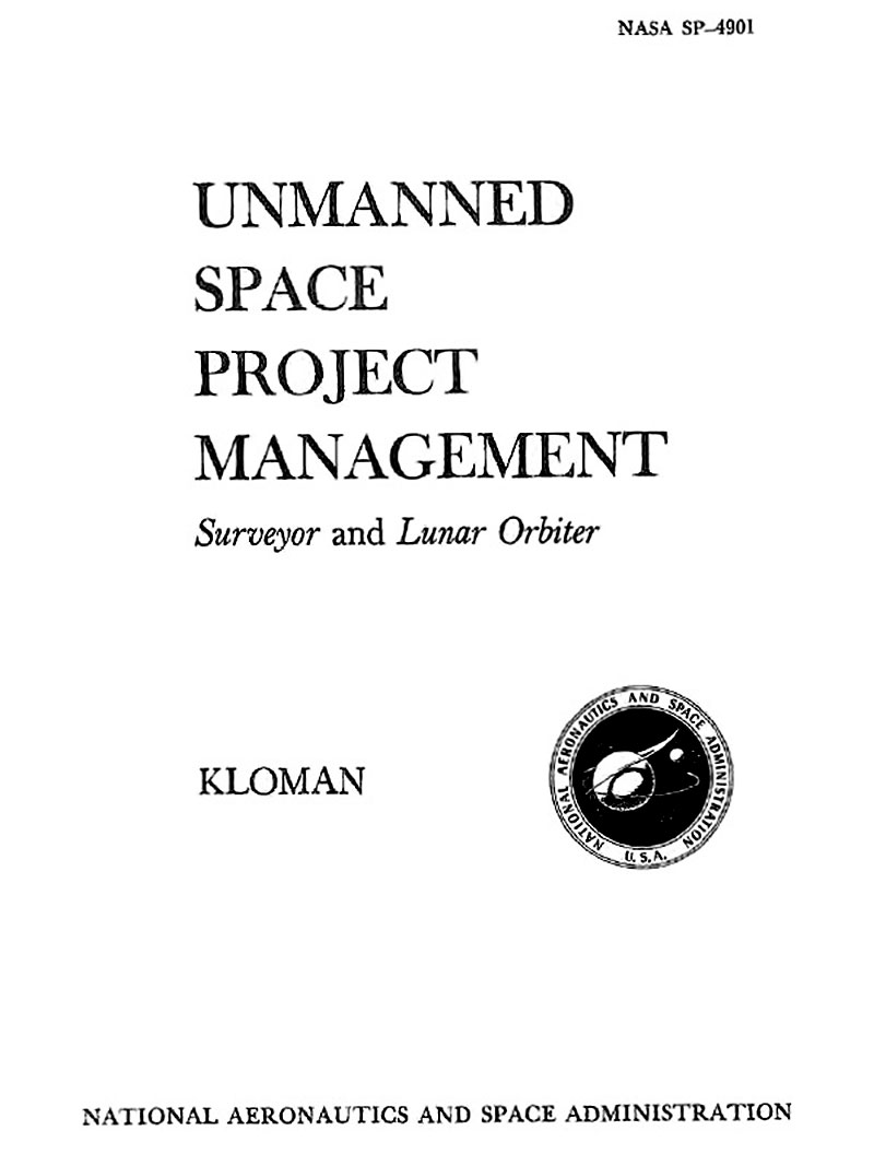 psychology of space exploration  unmanned space project management surveyor and lunar orbiter