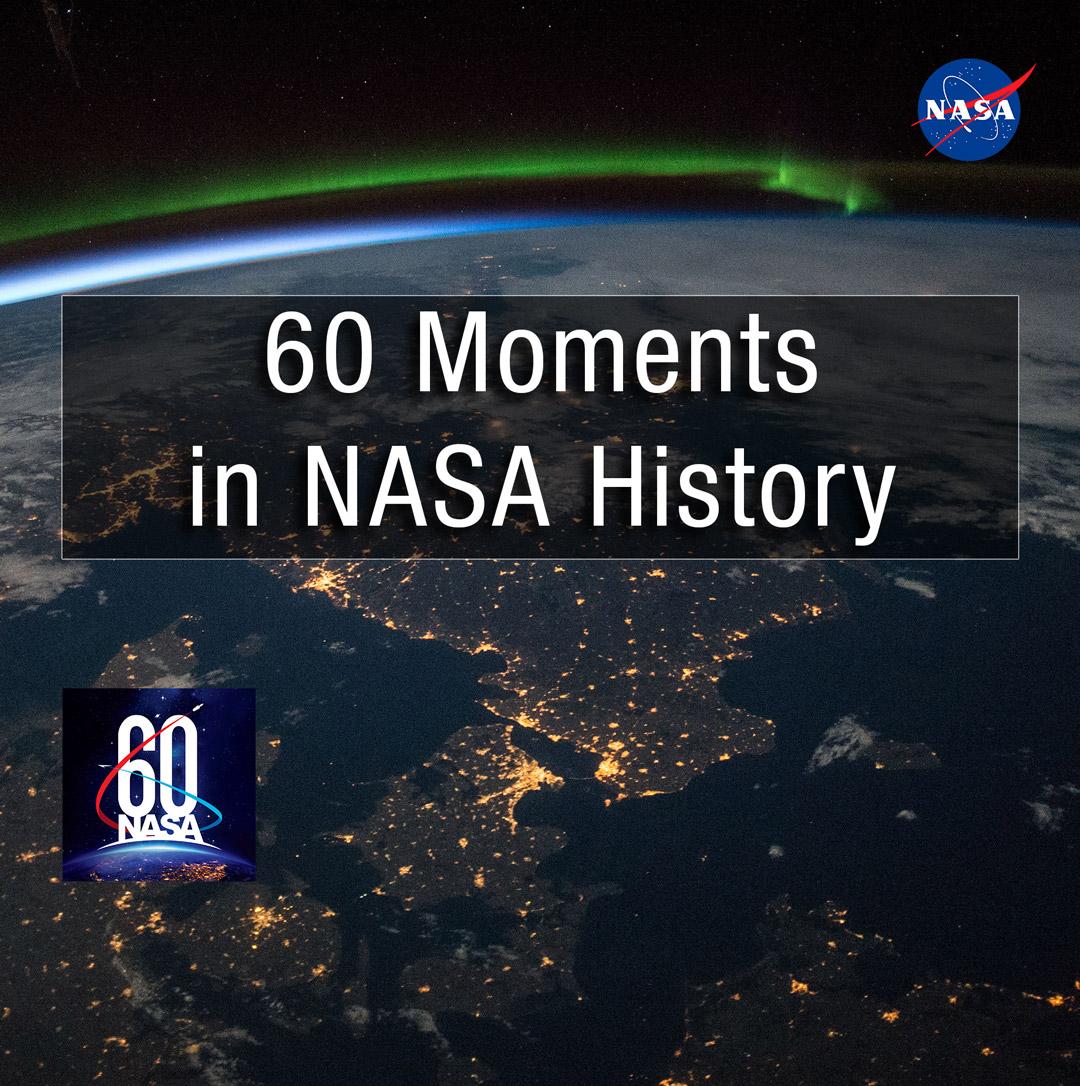 nasa.gov - 60 Moments in NASA History